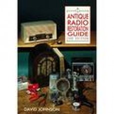 Antique Radios Restoration and Price Guide